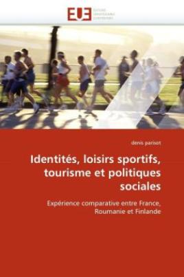 Identités, loisirs sportifs, tourisme et politiques sociales