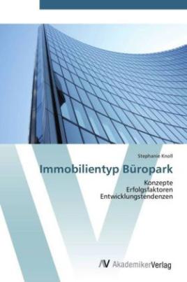 Immobilientyp Büropark