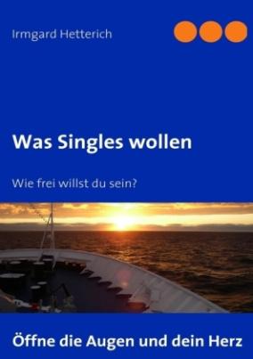 Was Singles wollen