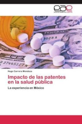 Impacto de las patentes en la salud pública