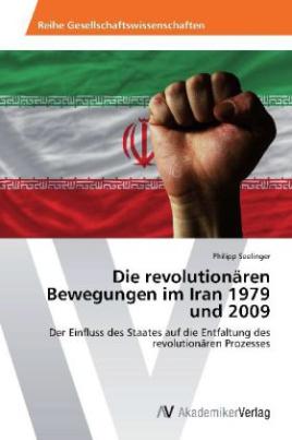 Die revolutionären Bewegungen im Iran 1979 und 2009