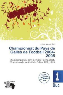 Championnat du Pays de Galles de Football 2004-2005