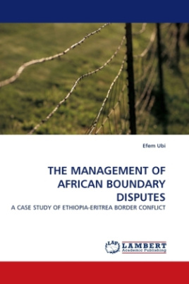 THE MANAGEMENT OF AFRICAN BOUNDARY DISPUTES