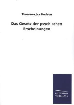 Das Gesetz der psychischen Erscheinungen