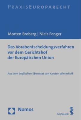 Das Vorabentscheidungsverfahren vor dem Gerichtshof der Europäischen Union