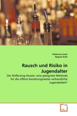 Rausch und Risiko in Jugendalter