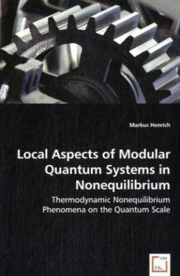Local Aspects of Modular Quantum Systems in Nonequilibrium