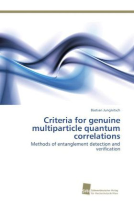 Criteria for genuine multiparticle quantum correlations