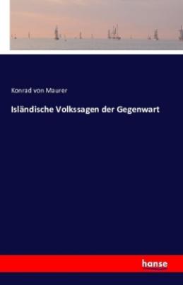 Isländische Volkssagen der Gegenwart