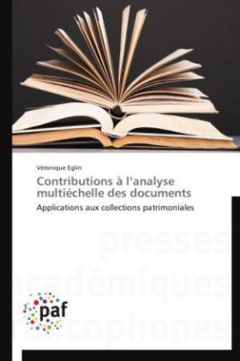 Contributions à l analyse multiéchelle des documents