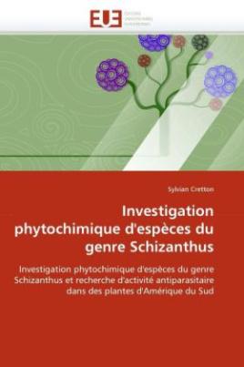 Investigation phytochimique d'espèces du genre Schizanthus