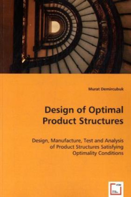 Design of Optimal Product Structures