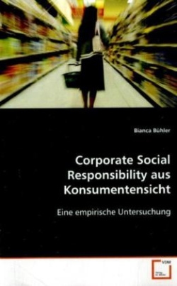 Corporate Social Responsibility aus Konsumentensicht