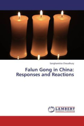 Falun Gong in China: Responses and Reactions