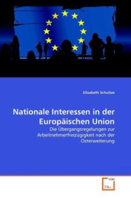 Nationale Interessen in der Europäischen Union