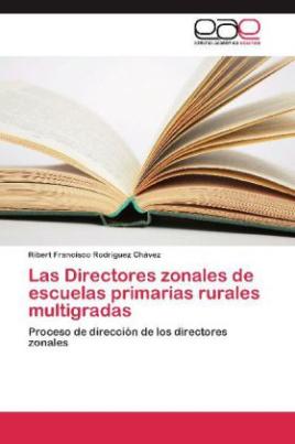 Las Directores zonales de escuelas primarias rurales multigradas