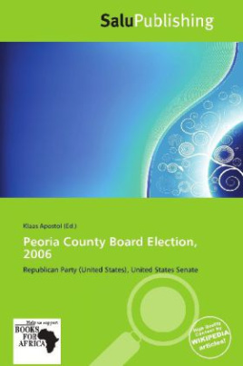 Peoria County Board Election, 2006