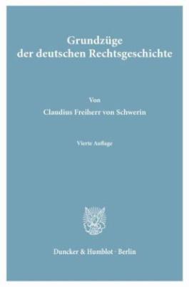Grundzüge der deutschen Rechtsgeschichte