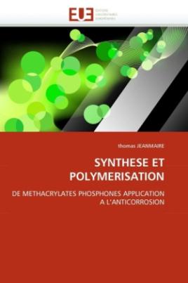 Synthese et Polymerisation