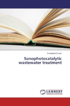 Sonophotocatalytic wastewater treatment