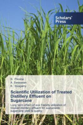 Scientific Utilization of Treated Distillery Effluent on Sugarcane