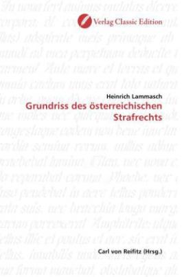 Grundriss des österreichischen Strafrechts