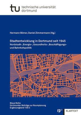 Stadtentwicklung in Dortmund seit 1945
