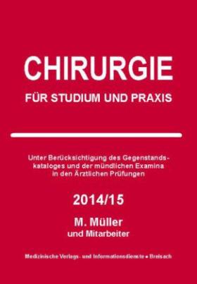 Chirurgie für Studium und Praxis 2014/15