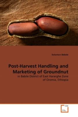 Post-Harvest Handling and Marketing of Groundnut