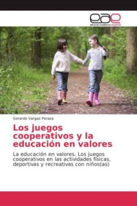 Los juegos cooperativos y la educación en valores