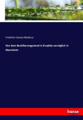 Von dem Bevölkerungsstand in Kurpfalz vorzüglich in Mannheim