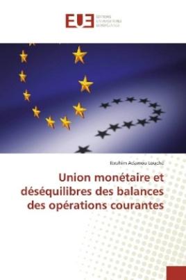 Union monétaire et déséquilibres des balances des opérations courantes