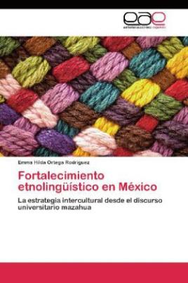 Fortalecimiento etnolingüístico en México