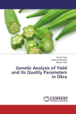 Genetic Analysis of Yield and Its Quality Parameters in Okra