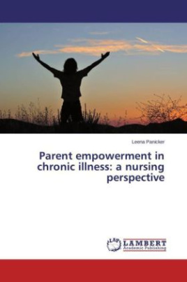 Parent empowerment in chronic illness: a nursing perspective
