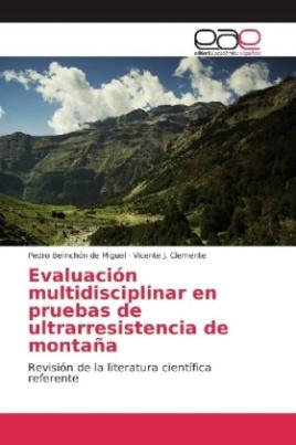 Evaluación multidisciplinar en pruebas de ultrarresistencia de montaña