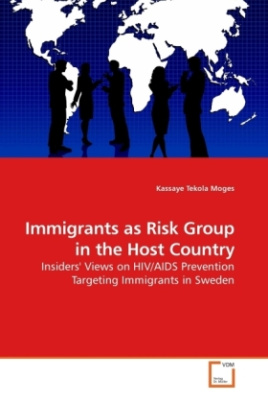 Immigrants as Risk Group in the Host Country