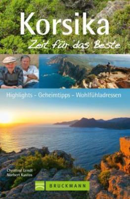Korsika, Zeit für das Beste