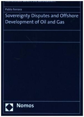 Sovereignty Disputes and Offshore Development of Oil and Gas