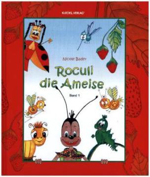 Roculi die Ameise. Bd.1