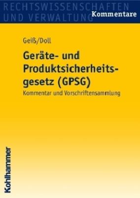 Geräte- und Produktsicherheitsgesetz (GPSG), Kommentar