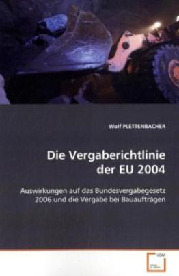 Die Vergaberichtlinie der EU 2004