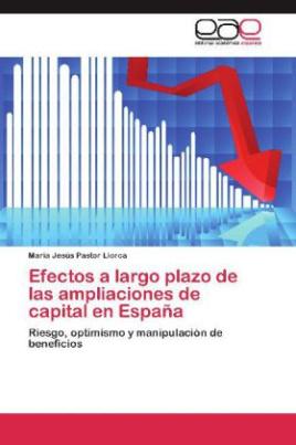Efectos a largo plazo de las ampliaciones de capital en España