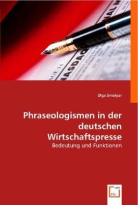 Phraseologismen in der deutschen Wirtschaftspresse