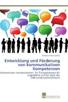 Entwicklung und Förderung von kommunikativen Kompetenzen