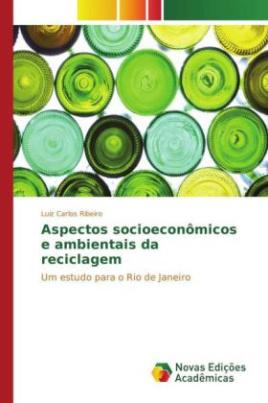 Aspectos socioeconômicos e ambientais da reciclagem