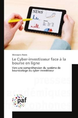 Le Cyber-investisseur face à la bourse en ligne