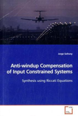 Anti-windup Compensation of Input Constrained Systems