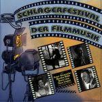 Schlagerfestival der Filmmusik