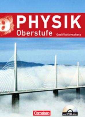 Physik Oberstufe, Qualifikationsphase, Neue Ausgabe Westliche Bundesländer (außer Bayern) m. DVD-ROM